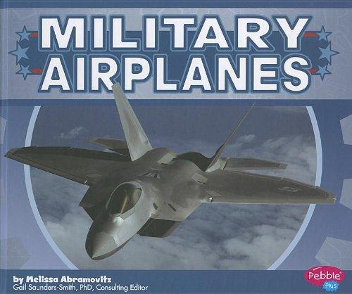 Military Airplanes (Military Machines): Abramovitz, Melissa
