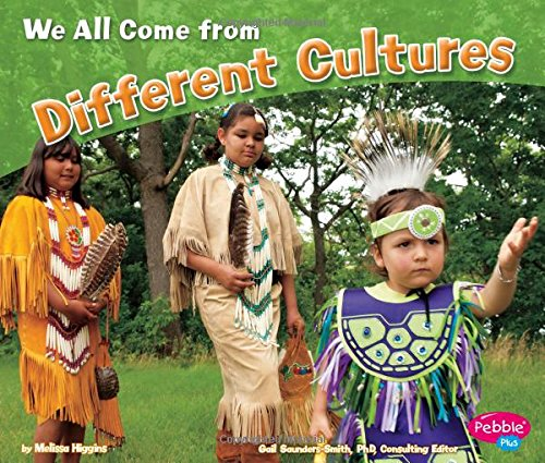 We All Come from Different Cultures (Celebrating Differences): Higgins, Melissa