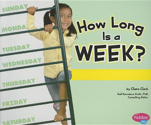 9781429679008: How Long Is a Week? (The Calendar)