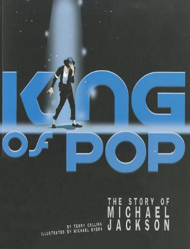 9781429679947: King of Pop: The Story of Michael Jackson (American Graphic)