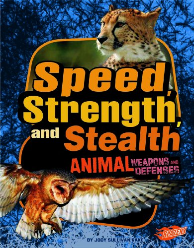 9781429680103: Speed, Strength, and Stealth: Animal Weapons and Defenses