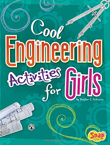 9781429680219: Cool Engineering Activities for Girls (Girl's Science Club)