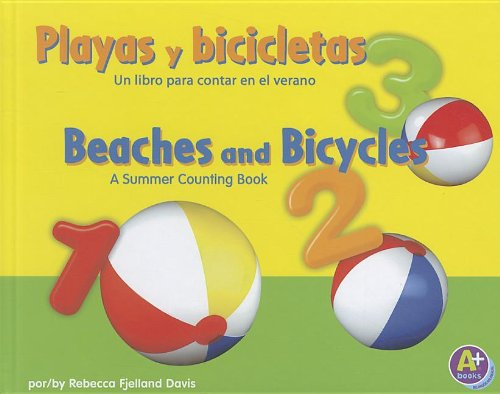 9781429682503: Playas y bicicletas/Beaches and Bicycles: Un libro para contar en el verano/A Summer Counting Book (Vamos a contar / Counting Books) (Multilingual Edition)