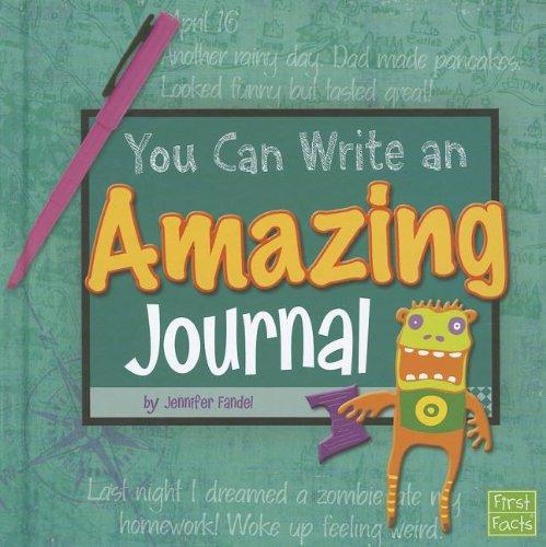You Can Write an Amazing Journal: Fandel, Jennifer