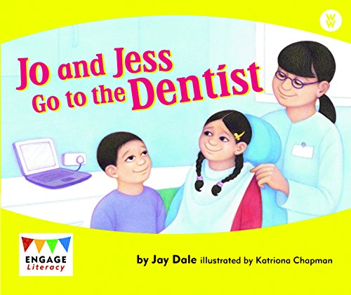 Jo and Jess Go to the Dentist: Dale, Jay