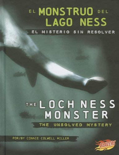 9781429692335: El Monstruo del Lago Ness/The Loch Ness Monster: El Misterio Sin Resolver/The Unsolved Mystery (Blazers Bilingual)