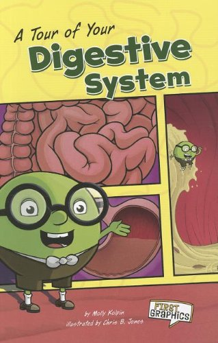 9781429693240: A Tour of Your Digestive System (Body Systems)