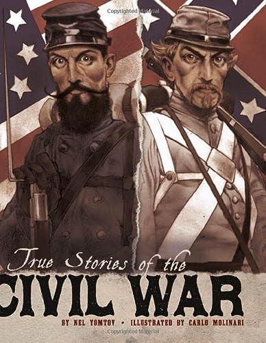 9781429693400: True Stories of the Civil War (Stories of War)