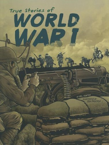 9781429693448: True Stories of World War I (Stories of War)