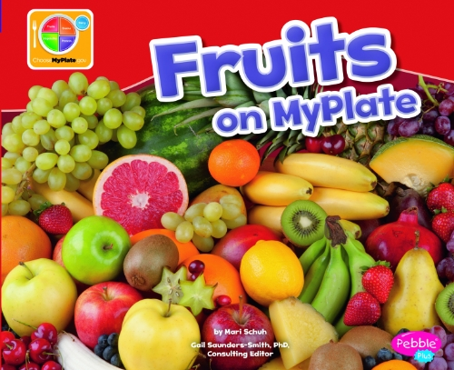 9781429694124: Fruits on MyPlate (What's on MyPlate?)