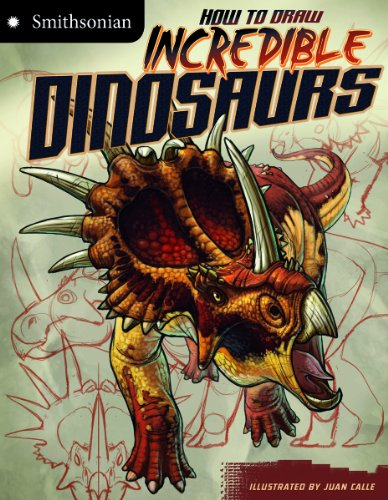 9781429694506: How to Draw Incredible Dinosaurs (Smithsonian Drawing Books)