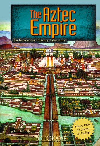 9781429694742: The Aztec Empire: An Interactive History Adventure (You Choose Books (Paperback))