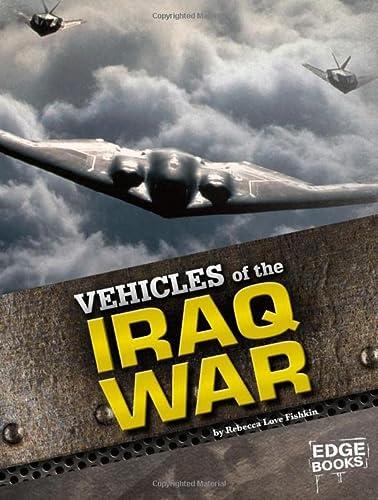 9781429699143: Vehicles of the Iraq War (War Vehicles)