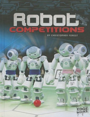 Robot Competitions (Robots): Forest, Christopher