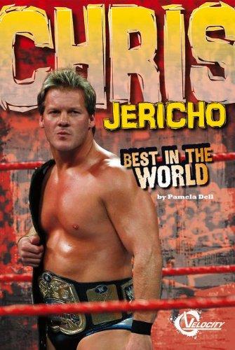 9781429699723: Chris Jericho: Best in the World (Velocity)