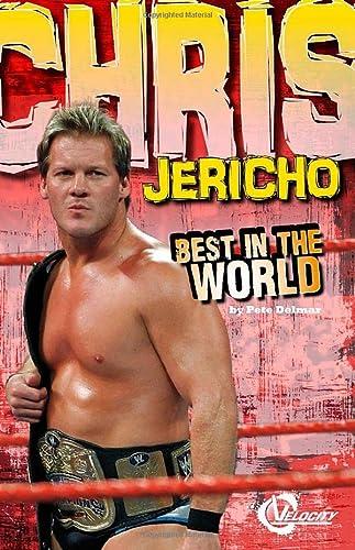 9781429699723: Chris Jericho: Best in the World (Pro Wrestling Stars)