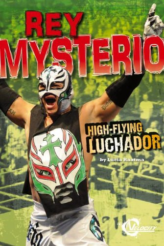 9781429699730: Rey Mysterio: High-Flying Luchador (Pro wrestling stars)
