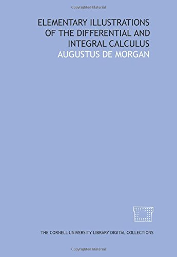 9781429701709: Elementary illustrations of the differential and integral calculus