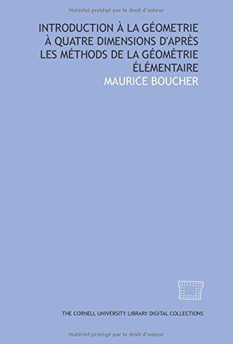 9781429702508: Introduction à la géometrie à quatre dimensions d'après les méthods de la géométrie élémentaire