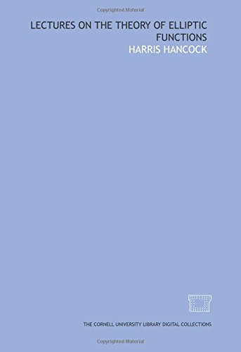 9781429703147: Lectures on the theory of elliptic functions