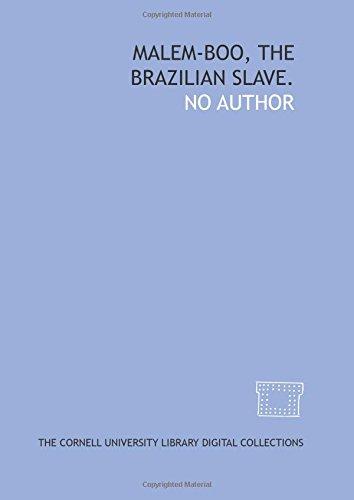 9781429716581: Malem-boo, the Brazilian slave.