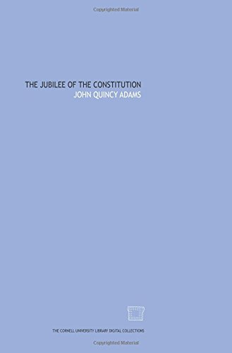 9781429728843: The Jubilee of the Constitution