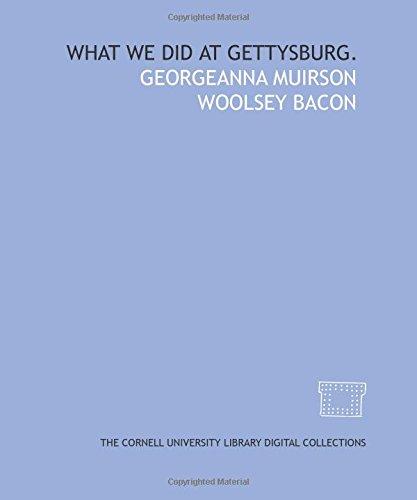 9781429733274: What we did at Gettysburg.