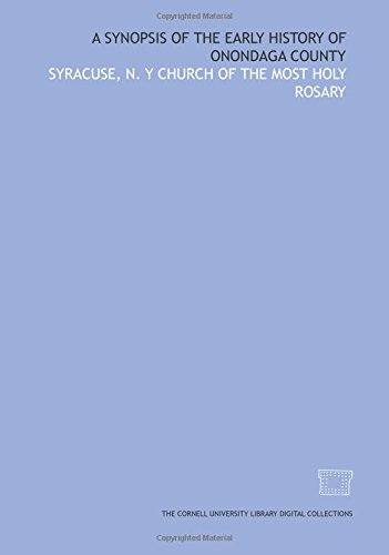 9781429734790: A synopsis of the early history of Onondaga County