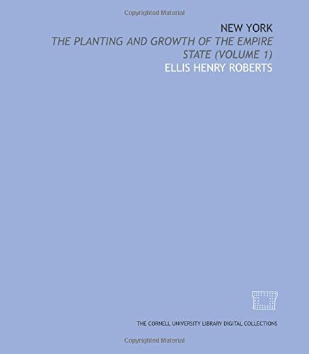 9781429737258: New York: the planting and growth of the empire state (Volume 1)