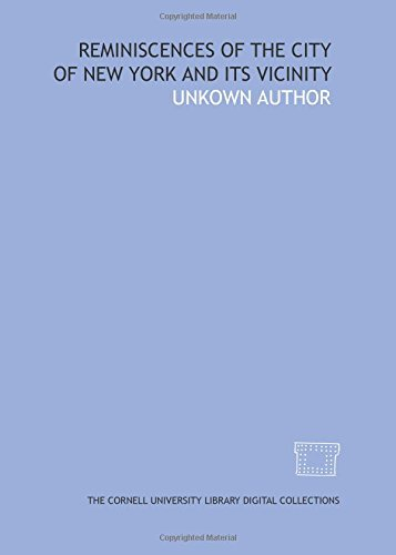 9781429739436: Reminiscences of the city of New York and its vicinity