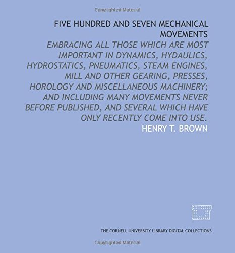 9781429742702: Five Hundred and Seven Mechanical Movements