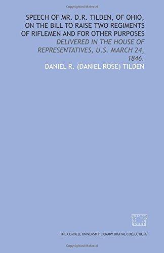 Speech of Mr. D.R. Tilden, of Ohio,: Daniel R. (Daniel