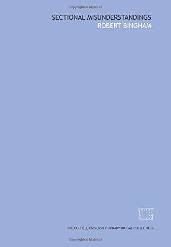 Sectional misunderstandings (1429755342) by Robert Bingham
