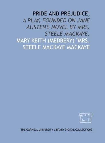 Pride and prejudice;: Mary Keith (Medbery)