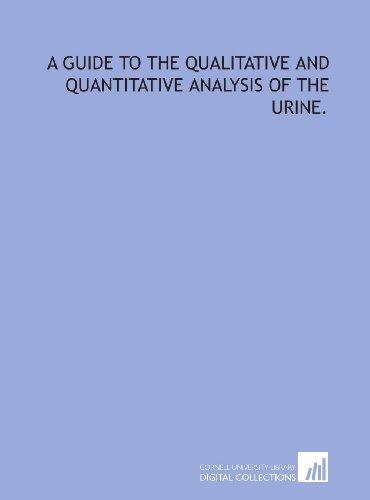 9781429771559: A guide to the qualitative and quantitative analysis of the urine.