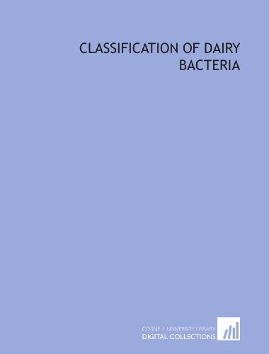 9781429776684: Classification of dairy bacteria
