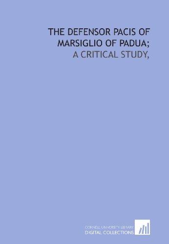 9781429778961: The Defensor pacis of Marsiglio of Padua;: a critical study,