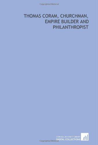 9781429780285: Thomas Coram, churchman, empire builder and philanthropist