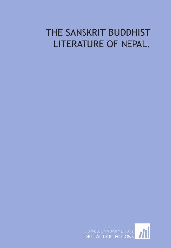 The Sanskrit Buddhist literature of Nepal.: Rajendralala Mitra
