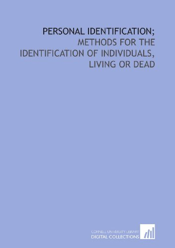 9781429780599: Personal identification;: methods for the identification of individuals, living or dead