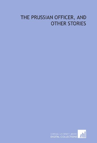 9781429781305: The Prussian officer, and other stories
