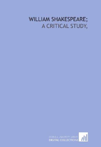 9781429789035: William Shakespeare;: a critical study,