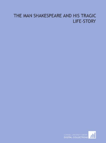 9781429789189: The man Shakespeare and his tragic life-story