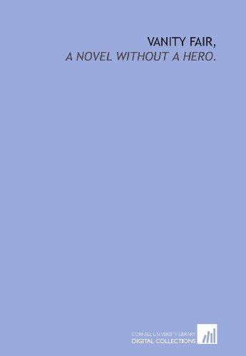 9781429795852: Vanity fair,: a novel without a hero.