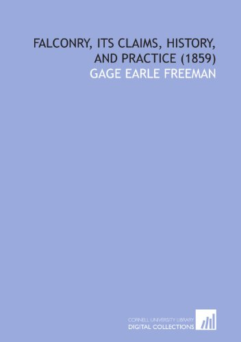 9781429797504: Falconry, Its Claims, History, and Practice (1859)