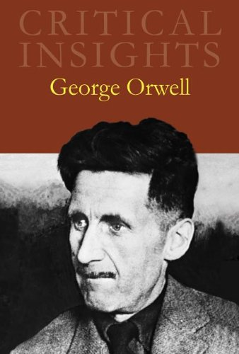 George Orwell, with Online Access (Critical Insights)