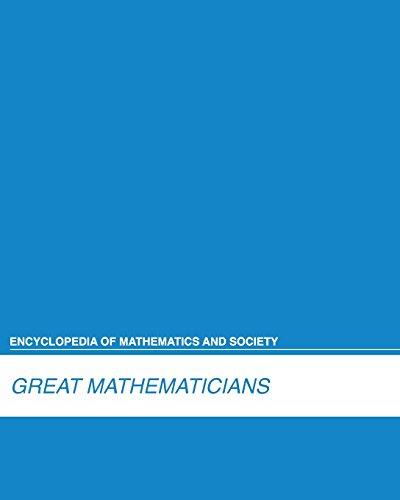 9781429837897: Great Mathematicians (Encyclopedia of Mathematics and Society)