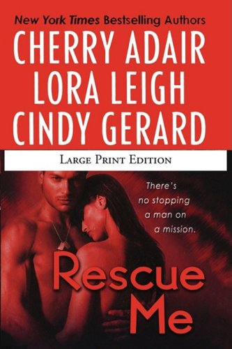 Rescue Me (1429942185) by Adair, Cherry; Gerard, Cindy; Leigh, Lora