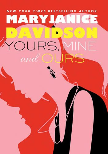 9781429988087: Yours, Mine, and Ours (Cadence Jones, #2)