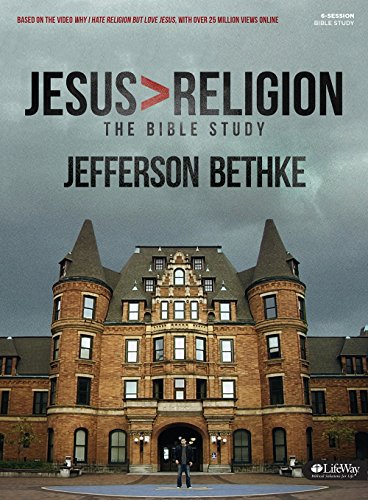 Jesus > Religion: The Bible Study: Bethke, Jefferson